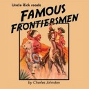 Uncle Rick Reads Famous Frontiersmen