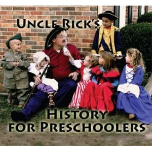 Uncle Rick`s History for Preschoolers CD