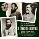 Uncle Rick Reads Three Christian Generals