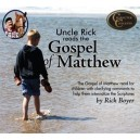 Uncle Rick Reads the Gospel of Matthew CD's