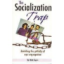 The Socialization Trap