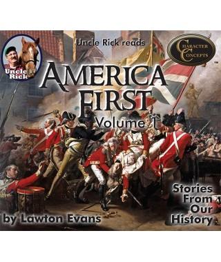 America First Volume 1