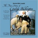 Uncle Rick Reads The True Story of George Washington  (Audio Download)
