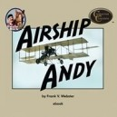 Airship Andy E-Book (E-Book)