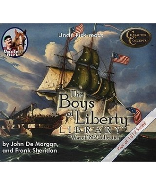 Boys of Liberty Collection 3- War of 1812 CD version