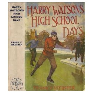Harry Watson`s High School Days E-book
