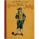 The Heroic Life of John Paul Jones (E-Book)