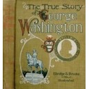 The True Story of George Washington ebook (E-Book)