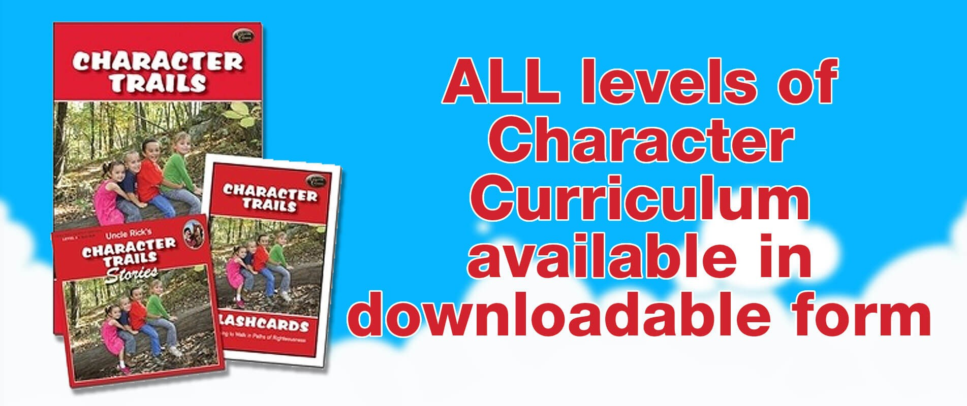 All levels of Character Curriculum available!