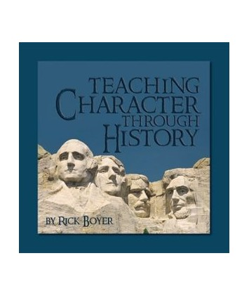 Teaching Character Through History