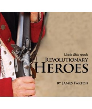 Uncle Rick Reads  Revolutionary Heroes Audio Download