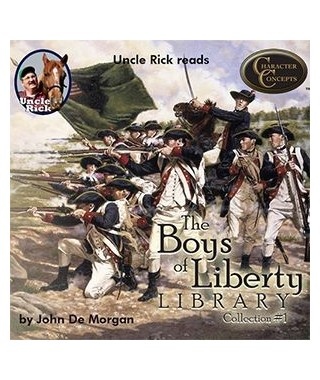 Uncle Rick Reads Boys of Liberty Library Collection 1- CD version