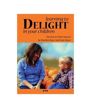 Learning to Delight in Your Children- The Key to Their Hearts DVD