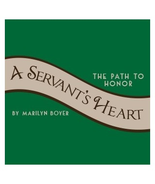 A Servants Heart - The Path to Honor (Audio Download)