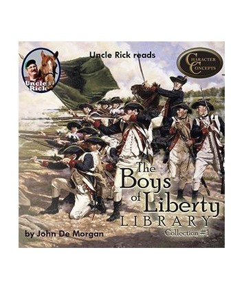 Uncle Rick Reads the Boys of Liberty Library Collection 1 audio download