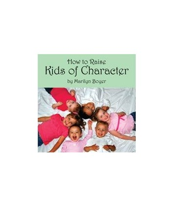 How to Raise Kids of Character CD
