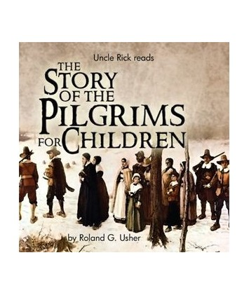 The Story of the Pilgrims for Children