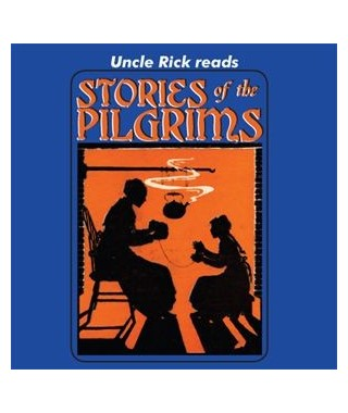 Uncle Rick Reads Stories of the Pilgrims Audio Download