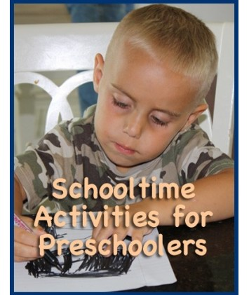Schooltime Activities for Preschoolers