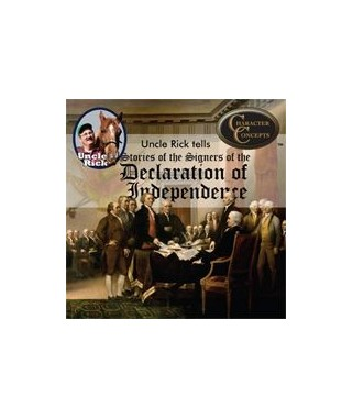 Uncle Rick Tells Stories of the Signers of the  Declaration of Independence CD