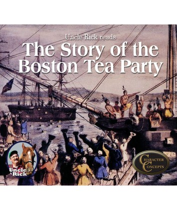 Uncle Rick Reads the Story of the Boston Tea Party