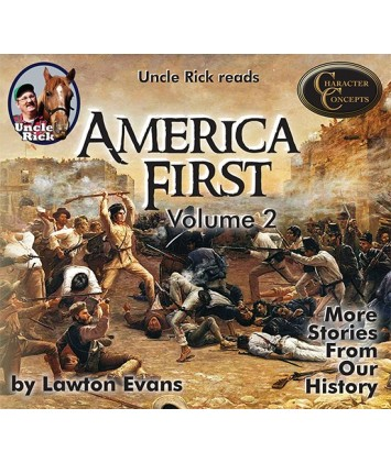 America First- More Stories from Our Own History- Volume 2