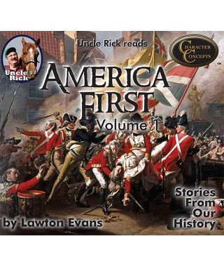 America First-Stories from Our History  Volume 1 CD's