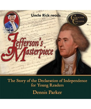 Uncle Rick Reads Jefferson's Masterpiece Audiobook