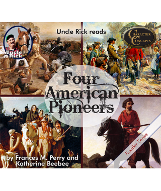 Uncle Rick Reads Four American Pioneers CD's