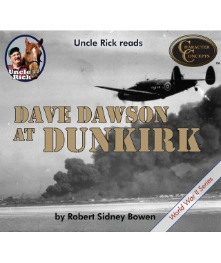Uncle Rick Reads Dave Dawson at Dunkirk CD version