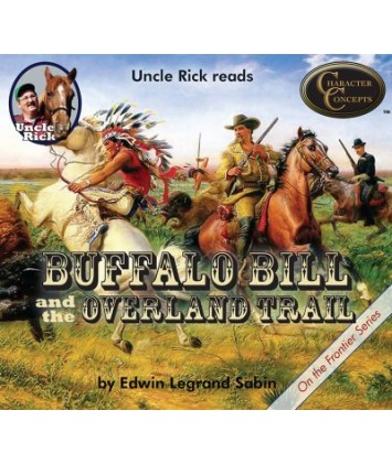 Uncle Rick Reads Buffalo Bill and the Overland Trail Audio Download