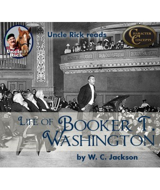 Uncle Rick Reads Life of Booker T. Washington audio download