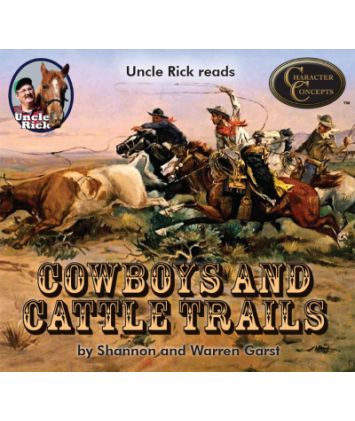 Uncle Rick Reads Cowboys and Cattle Trails audio download