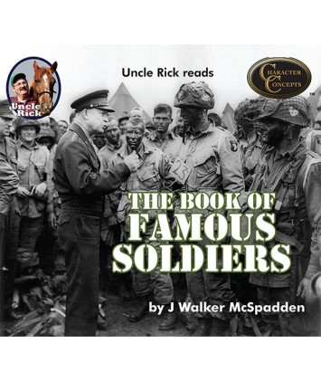 Uncle Rick Reads the Book of Famous Soldiers audio download