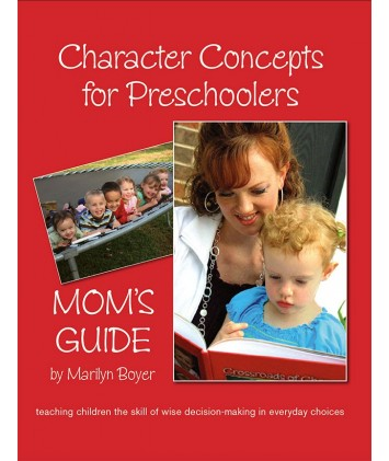 Character Concepts for Preschoolers Mom`s Guide