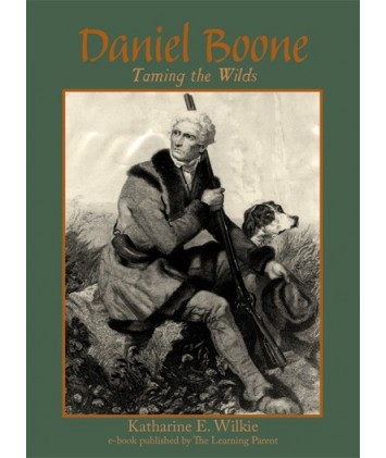 Daniel Boone-Taming the Wilds E-book