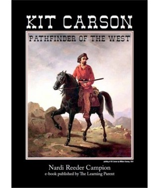 Kit Carson- Pathfinder of the West E-book