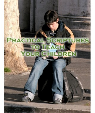Practical Scriptures to Teach Your Children