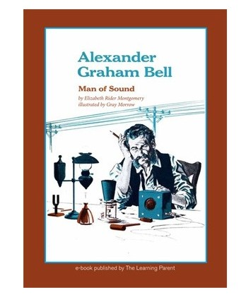 Alexander Graham Bell- Man of Sound