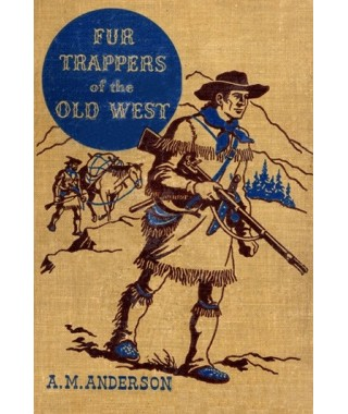 Fur Trappers of the Old West E-book