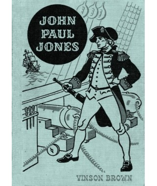 John Paul Jones- American Adventure Series