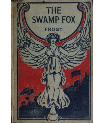 The Swamp Fox by John Frost E-book