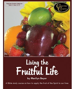 Level 6- Living the Fruitful Life Bible Study E-book