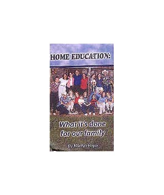 Home Education - What It's Done for Our Family - CD