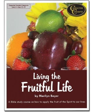 Level 6- Living the Fruitful Life Workbook