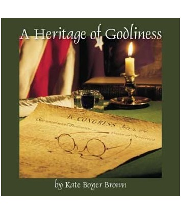 A Heritage of Godliness