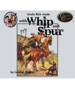 Uncle Rick Reads With Whip and Spur (Audio Download)