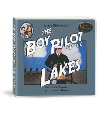 Uncle Rick Reads  Boy Pilot of the Lakes CD 's