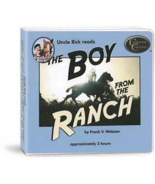Uncle Rick Reads The Boy From the Ranch CD's