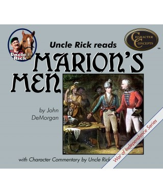 Uncle Rick Reads Marion`s Men